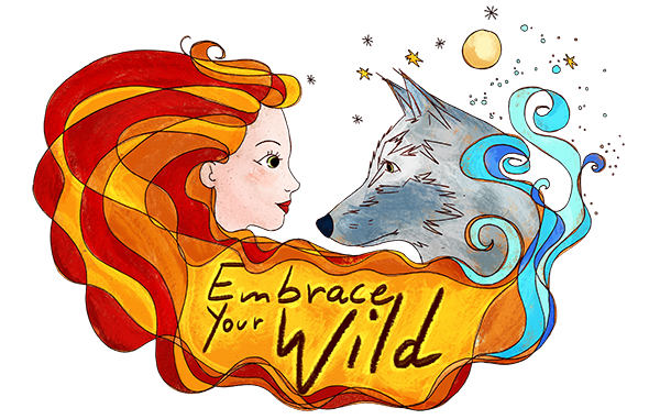Embrace Your Wild